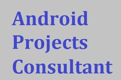 Android Projects Consultant