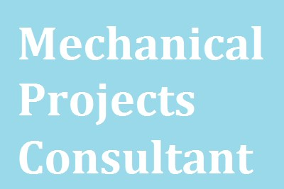 Mechanical Projects Consultant