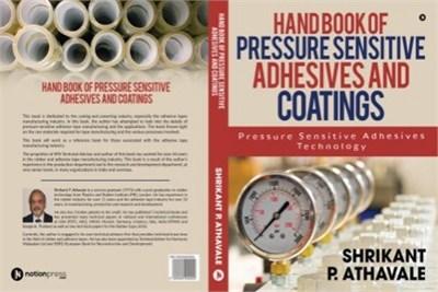 Handbook of Pressure Sensitive Adhesive and Coatings