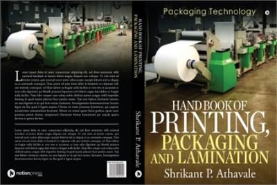 Handbook of Priniting Packaging and Lamination