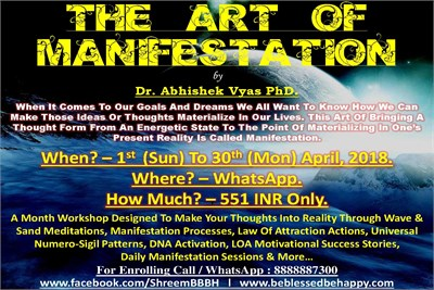 THE ART OF MANIFESTATION Whatsapp Workshop by Dr. Abhishek Vyas PhD.