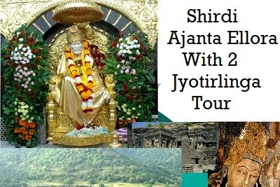 Shirdi 2 Jyotirlinga Tour with Ajanta Ellora 3 Nights 4 Days From Pune