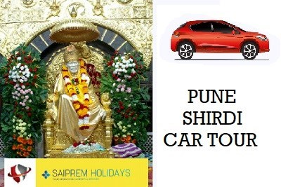 SPECIAL CAB BOOKING [PUNE - SHIRDI - PUNE] 1 Day Rutern