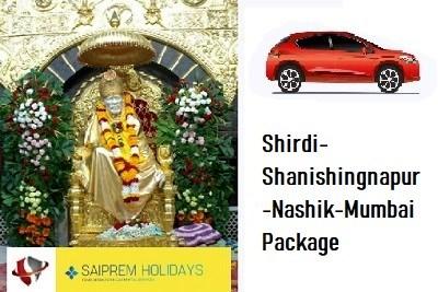 Shirdi-Shanishingnapur-Nashik-Mumbai Package