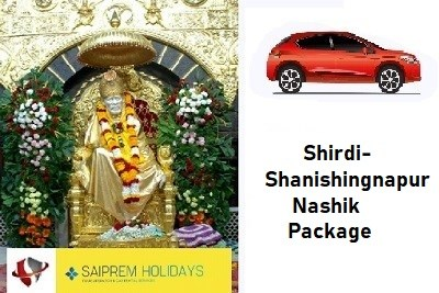 2N/3D - Shirdi Shani Shingnapur Nashik darshan and Trimbakeshwar Jyotirling