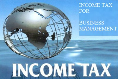 INCOME TAX FOR BUSINESS MANAGEMENT